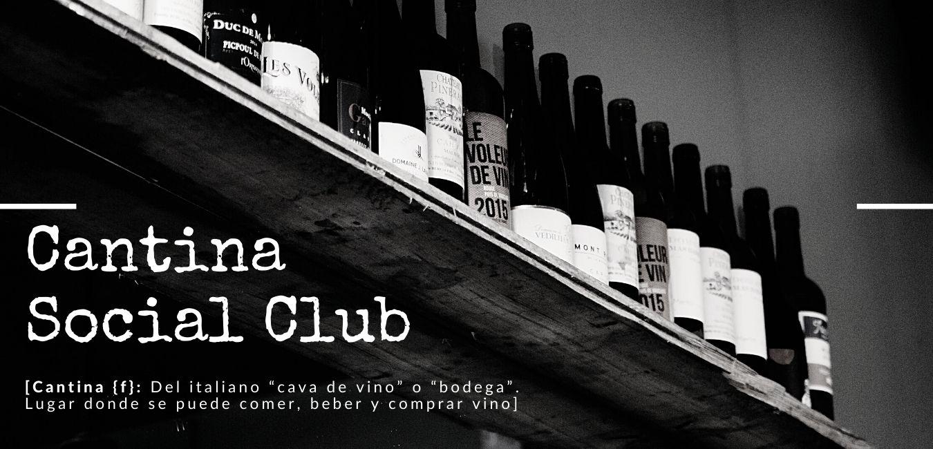 Cantina Social Club: un lugar donde se puede comer, beber y comprar vino